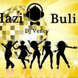 Hazi Buli Mix by: Dj Vency