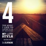 My LIFE STYLE 4 by DJ LYRIK