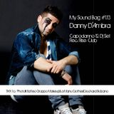 My Sound Bag - a new selection recorded @ Rise Club Bolzano in 31.12.12! Danny D'Ambra