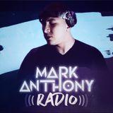 Mark Anthony Radio- Episode 11
