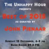 The Unhappy Hour 13 December 2015 – Best of 2015 by John & Toast