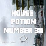House Potion Number 38