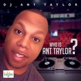 Who is ANT Taylor?