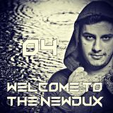 SET MIX 04 - WELCOME TO THE NEWDUX