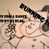 RUNNING 2018 Parte EDM & Dance mixed by DJ BLAI