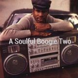 A Soulful Boogie Two