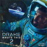 #DrakeWroteThis2
