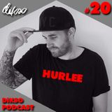 Hurlee - DiKSO Podcast #20