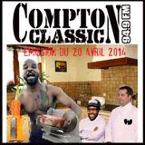 Compton Classic - Emission du 20 Avril 2014