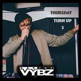 Thursday Turn Up 3 [ Rnb | Hip Hop | Afro Bashment]