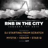 RNB in the City w/ Dj Starting From Scratch