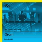 Anjunabeats Worldwide 644 with Grum (Live at Shine, Eden Ibiza)