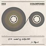 Colortones - Episode 003