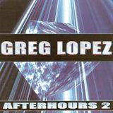 Greg Lopez - Afterhours 2