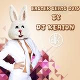 Easter Beats 2016 By Dj Keaton