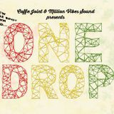 Live Audio: One Drop @ Coffee Joint 2/8 2014 - Part. 1