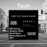 DCR - Deep Cut Radio Show | Episode 006 w/ Argen't | Exclusive Guest Mix