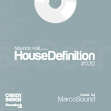 House Definition #020 - Guests DJ: MarcoSound