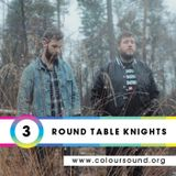 Round Table Knights | 003 Podcast