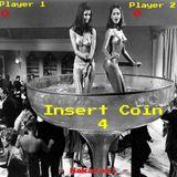 Insert Coin 4
