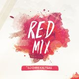 Red Mix By DJ Chris Kaltsas 08092018