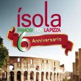Isola 6th Anniversary