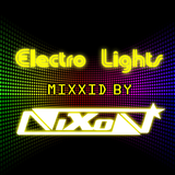Electro Lights mixxed by Nixon