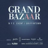 GRAND BAZAAR NYE 2016 MIXED BY TODDY FLORES