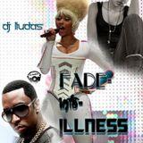 Fade-Into-Illness - Dj Liudas 2013