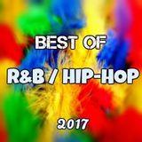 Best of R&B / Hip-Hop (Spring 2017)