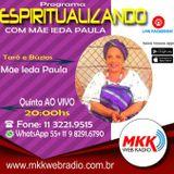 Programa Espiritualizando 12.07.2018 - Mãe Ieda Paula