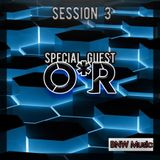 Bnw Special guest O*R session #3
