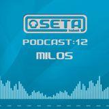 Seta Label Podcast 12 - Milos