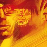 Deja Groove 4/Tropikala @ Polygon club Berlin