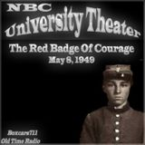 The NBC University Theater - The Red Badge Of Courage (05-08-49)
