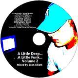 A Little Deep... A Little Funk... Volume 2