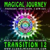 Magical Journey - Transition 12 by Mark Salner on Global Mixx Radio