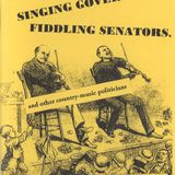 THE LOST CHILD, EPISODE 230: SINGING GOVERNORS & FIDDLING SENATORS