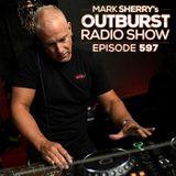 Mark Sherry - The Outburst Radioshow - Episode #597 (14/03/19)