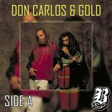 Don Carlos & Gold - Side A