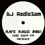RadioSam Presents RAVE RADIO #061 LIVE on Code South 105.6 FM 14/11/2017