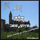We Are PTR Deejays 200 World Followers