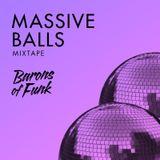 BARONS of FUNK - MASSIVE BALLS mixtape