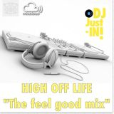 High off LIFE, The Feel Good Mix!