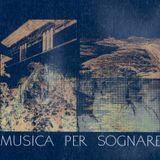 Musica Per Sognare (23.01.19) w/ Manu Archeo
