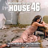 Welcome To My House 46