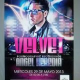 Angel Heredia @ Live Velvet (Malaga,Spain)- 8-5-13