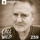 259 - Monstercat: Call of the Wild (Mike Darlington's 30th Birthday Special)