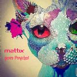 Mattix goes Psycho!
