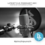 Lifestyle Podcast 031